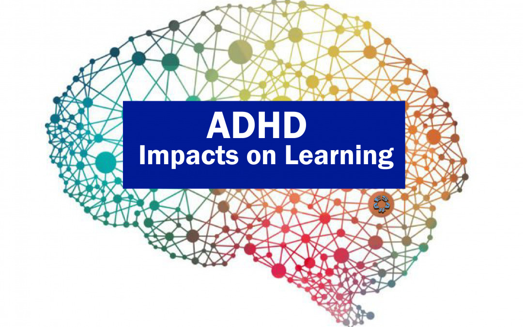 ADHD: Impacts on Learning