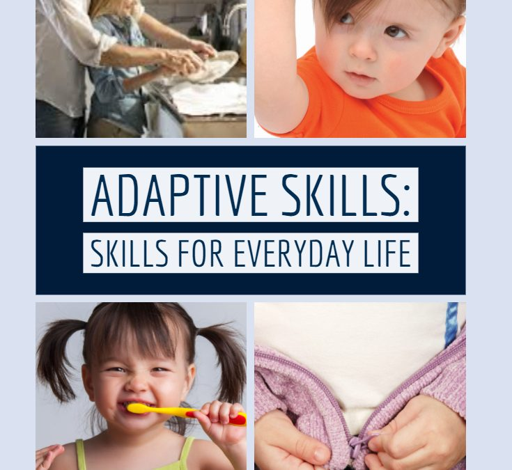 Adaptive Skills: Skills for Everyday Life