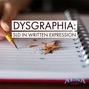 Dysgraphia is a SLD in written expression
