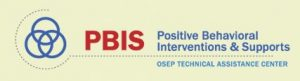 PBIS Positive Behavior Intervention and Supports